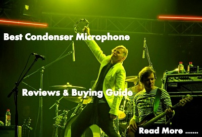 Best Condenser Microphone Reviews